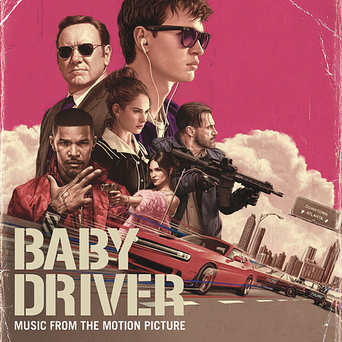 Baby Driver (Music from the Motion Picture) by Various Artists