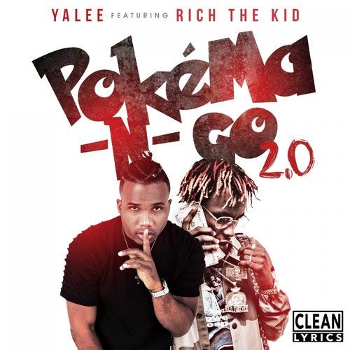 Pokéma-N-Go (Remix) [feat. Rich The Kid] de Yalee