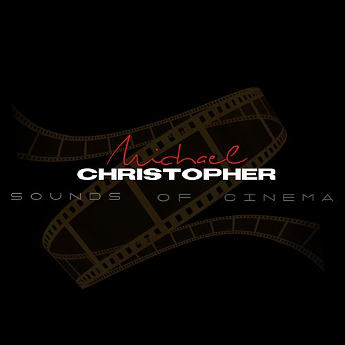 Sounds of Cinema de Michael Christopher