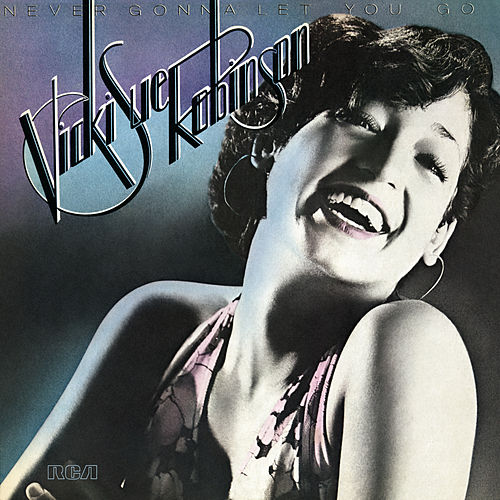 Never Gonna Let You Go (Expanded) von Vicki Sue Robinson