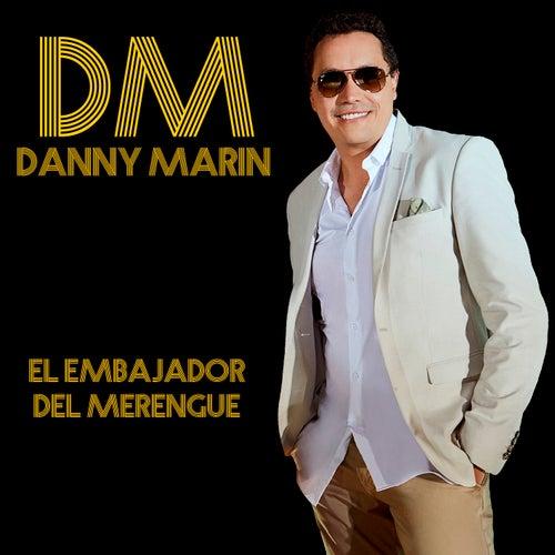 El Embajador del Merengue by Danny Marín