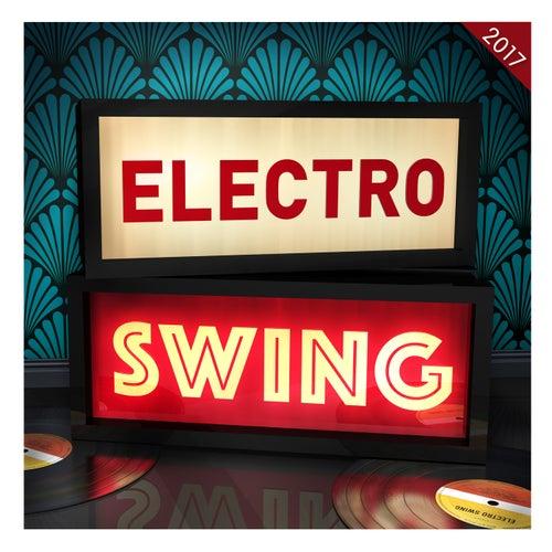 Electro Swing 2017 von Various Artists