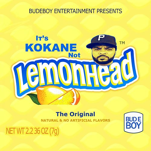 It's Kokane Not Lemonhead de Kokane