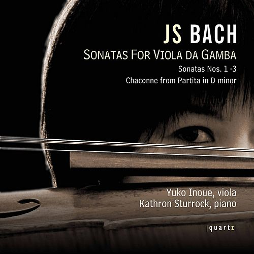 Bach: Viola da gamba Sonatas von Yuko Inoue