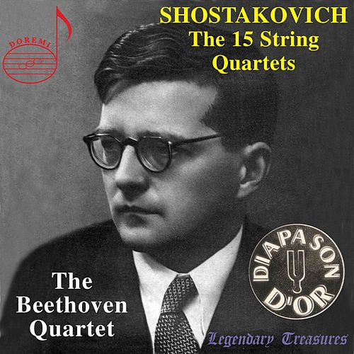 Shostakovich: The 15 String Quartets by The Beethoven Quartet