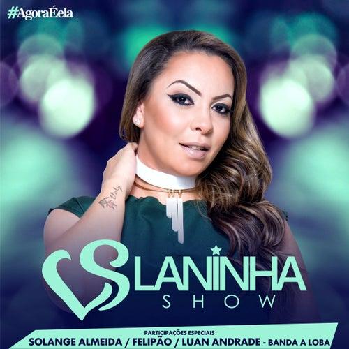 Laninha Show by Laninha Show