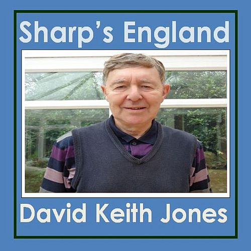 Sharp's England de David Keith Jones