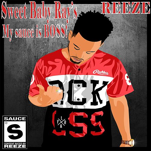 Sweet Baby Ray's by Reeze