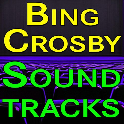 Bing Crosby Soundtracks de Bing Crosby