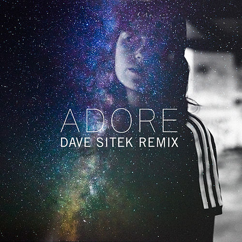 Adore (Dave Sitek Remix) von Amy Shark
