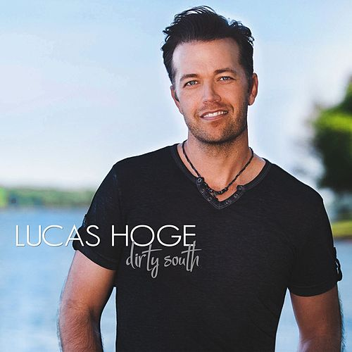 Dirty South by Lucas Hoge