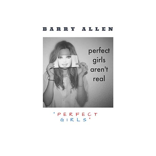 Perfect Girls by Barry Allen