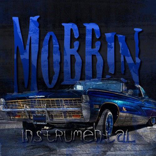 Mobbin' (Instrumental) by Ghostt
