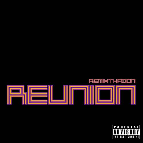 Reunion de Remix Tha Don