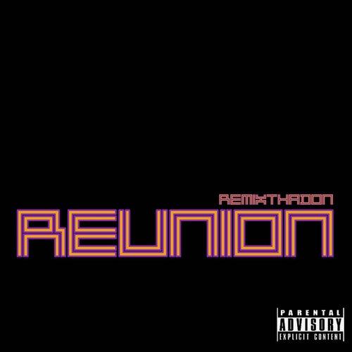 Reunion de Remix Tha Don