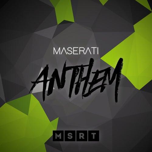 Anthem von Maserati