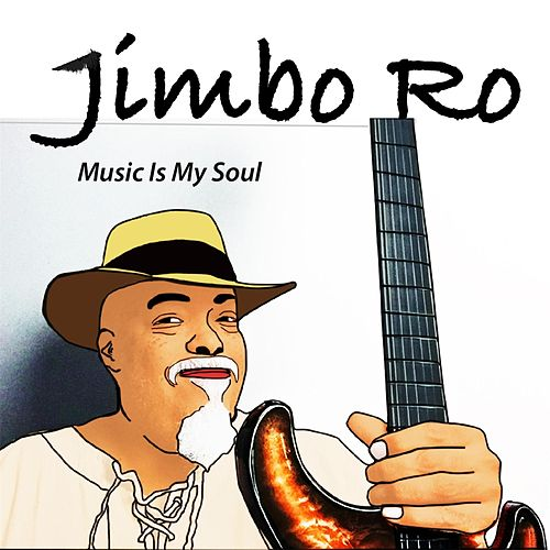Music Is My Soul von Jimbo Ro