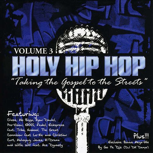 Holy Hip Hop, Vol. 3 de Various Artists