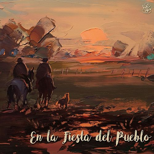 En la Fiesta del Pueblo by Various Artists