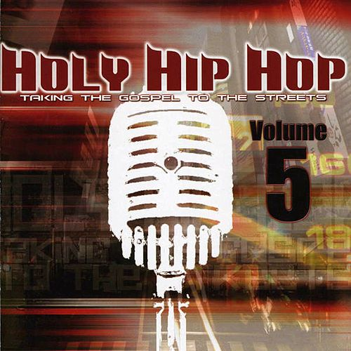 Holy Hip Hop, Vol. 5 de Various Artists