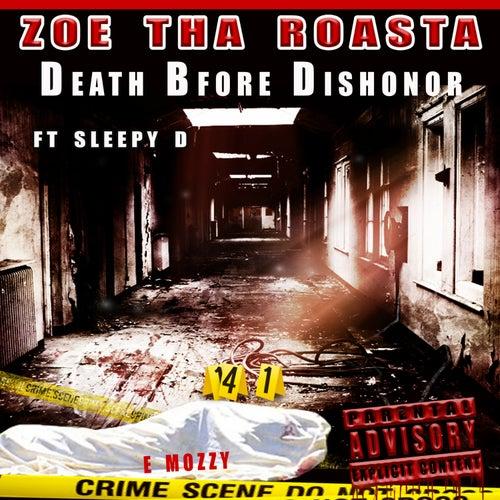 Death Before Dishonor (feat. Sleepy D) by Zoe Tha Roasta