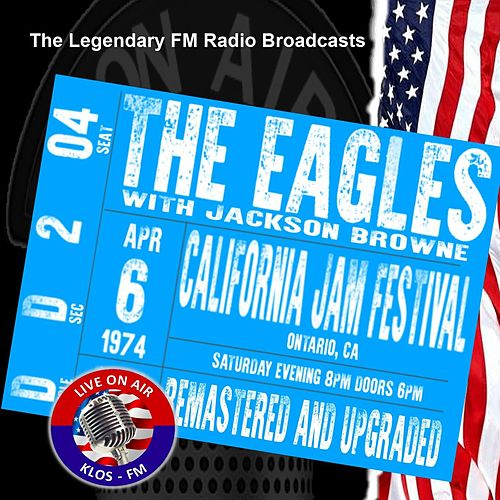 FM Broadcast California Jam Festival, Ontario CA 6th April 1974 Remastered by Eagles