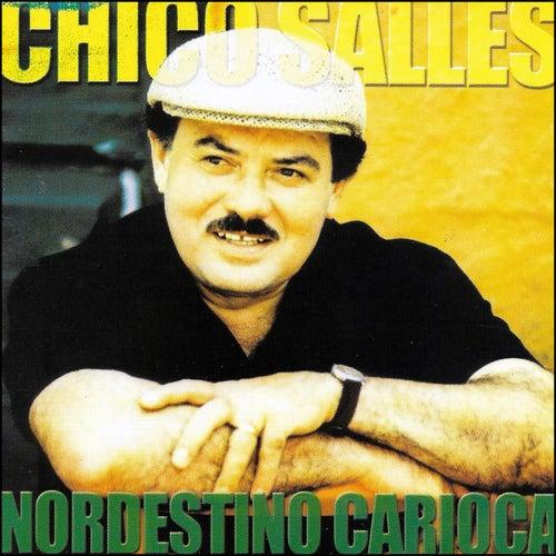 Nordestino Carioca by Chico Salles