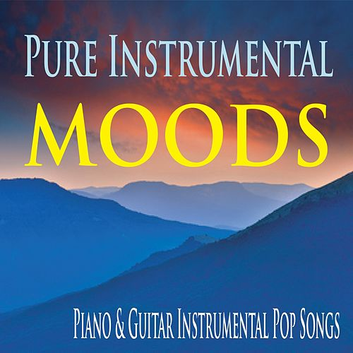 Pure Instrumental Moods: Piano & Guitar Instrumental Pop Songs de George Winter
