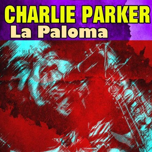 La Paloma von Charlie Parker