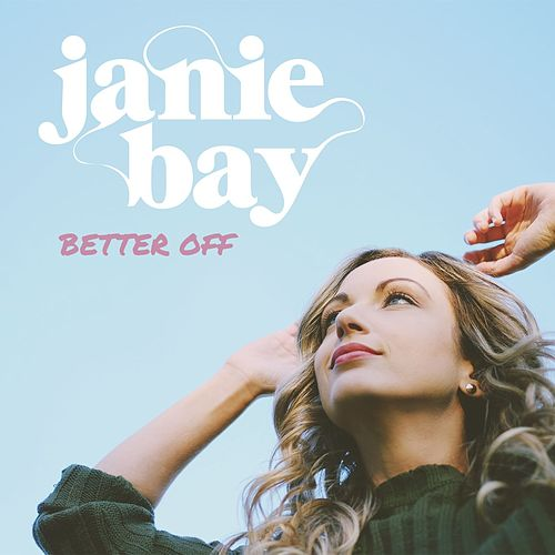 Better Off by Janie Bay