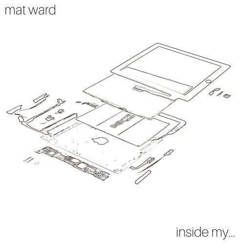 Inside My... von Mat Ward