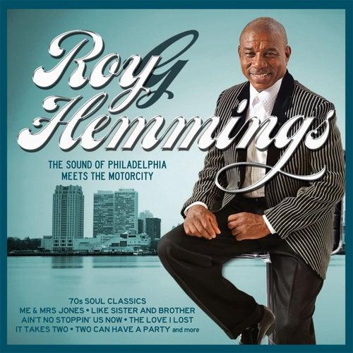 The Sound of Philadelphia Meets the Motorcity de Roy G Hemmings