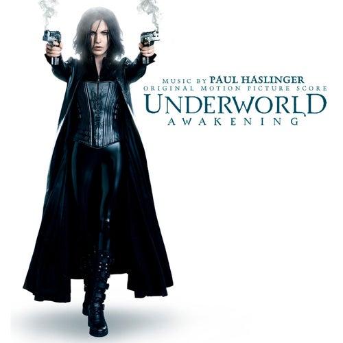 Underworld Awakening (Music by Paul Haslinger) by Various Artists
