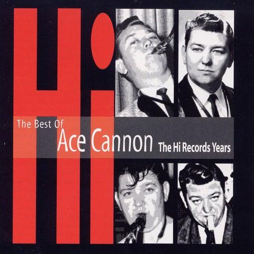 The Best of Ace Cannon de Ace Cannon