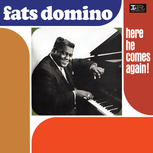 Here He Comes Again! by Fats Domino