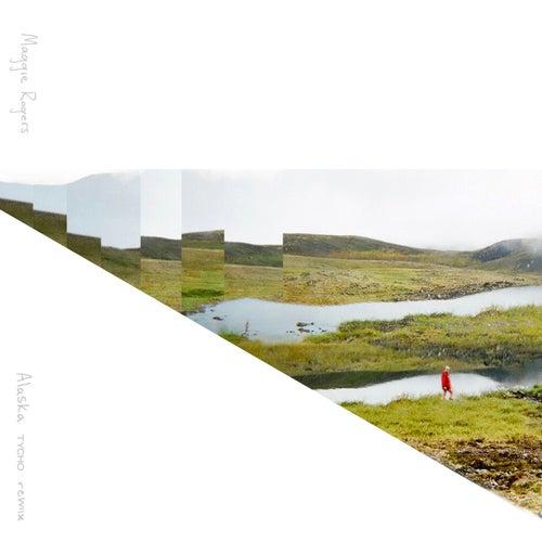 Alaska (Tycho Remix) von Maggie Rogers