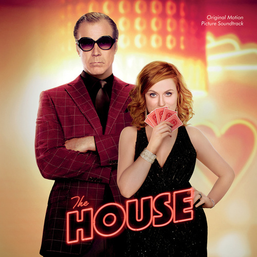 The House (Original Motion Picture Soundtrack) von Various Artists