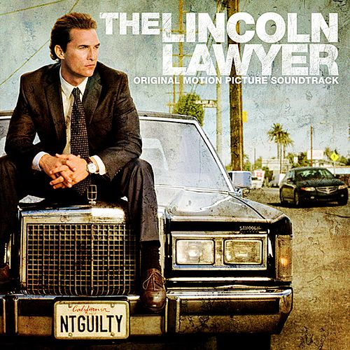 The Lincoln Lawyer (Original Motion Picture Soundtrack) de Various Artists