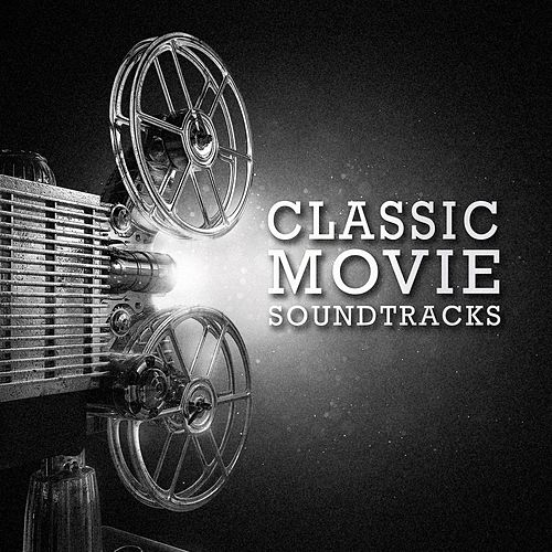 Classic Movie Soundtracks by Various Artists