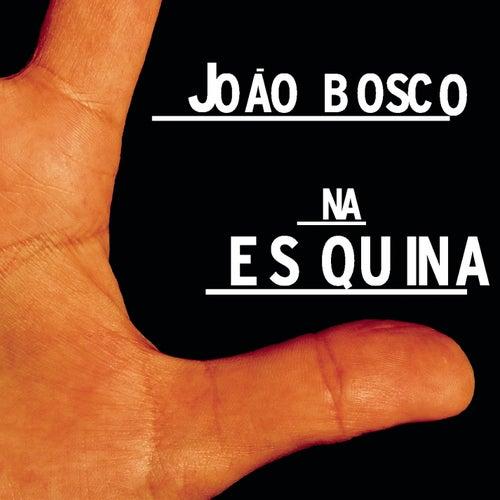 Na Es Quina de João Bosco