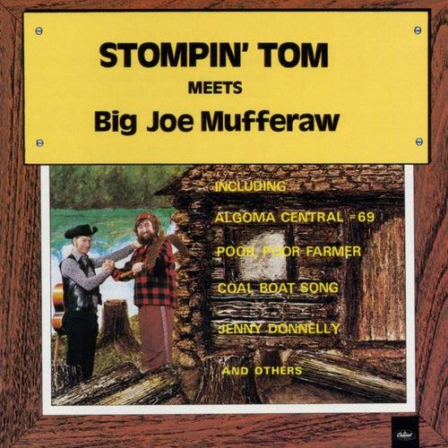 Stompin' Tom Meets Big Joe Mufferaw by Stompin' Tom Connors