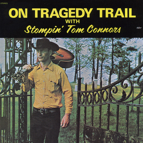 On Tragedy Trail de Stompin' Tom Connors