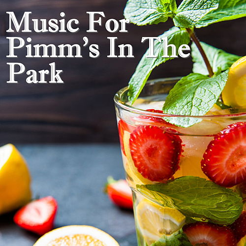 Music For Pimm's In The Park de Various Artists