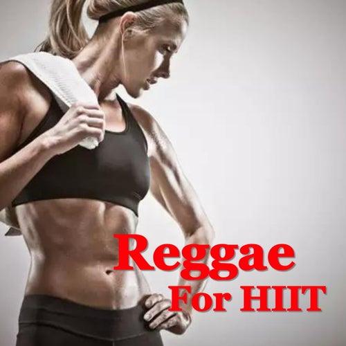 Reggae For HIIT von Various Artists