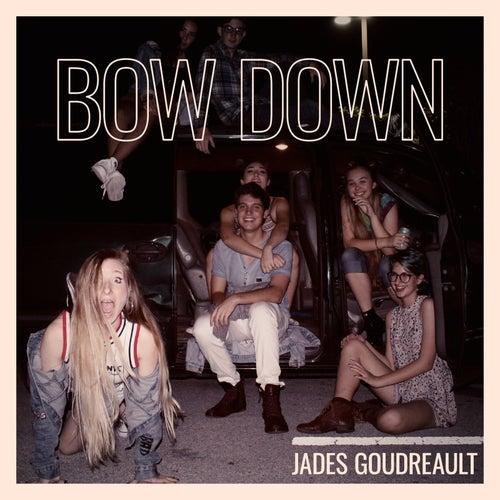 Bow Down de Jades Goudreault