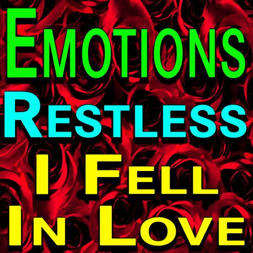 Emotions Restless I Fell In Love by Various Artists