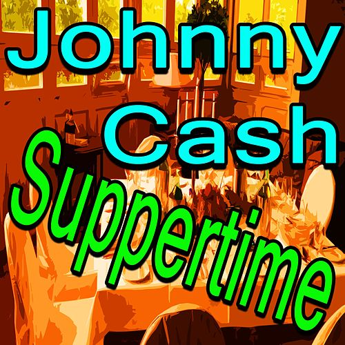 Johnny Cash Suppertime de Johnny Cash