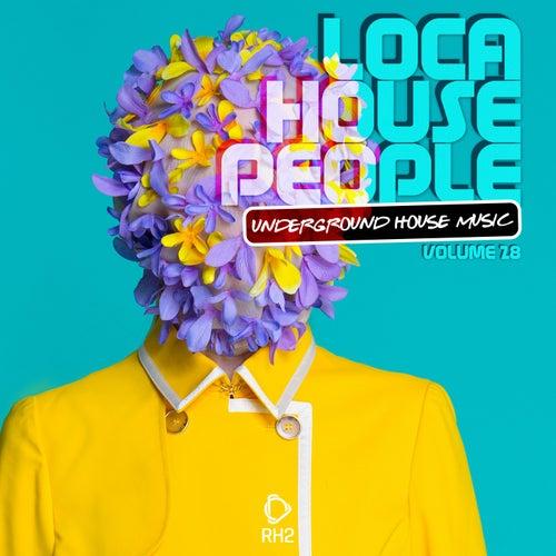 Loca House People, Vol. 28 de Various Artists