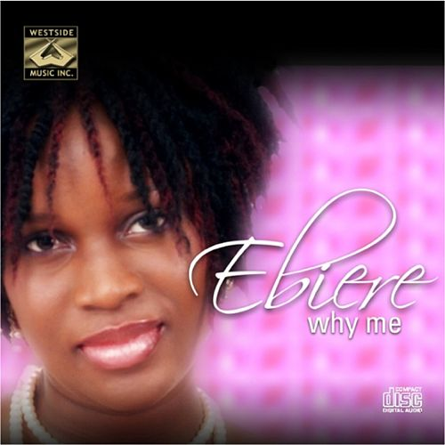 Why Me by Ebiere