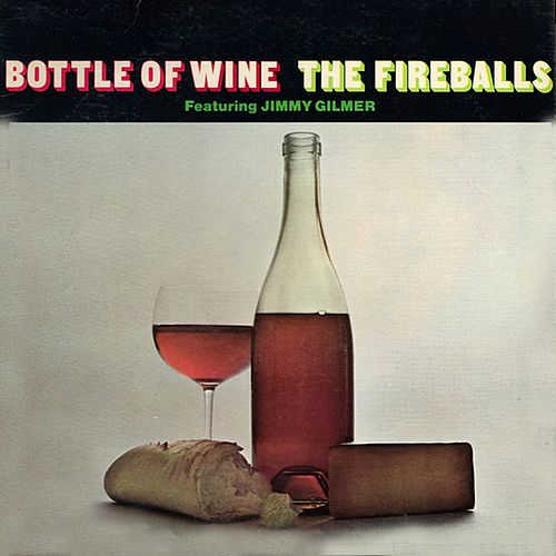Bottle Of Wine von The Fireballs